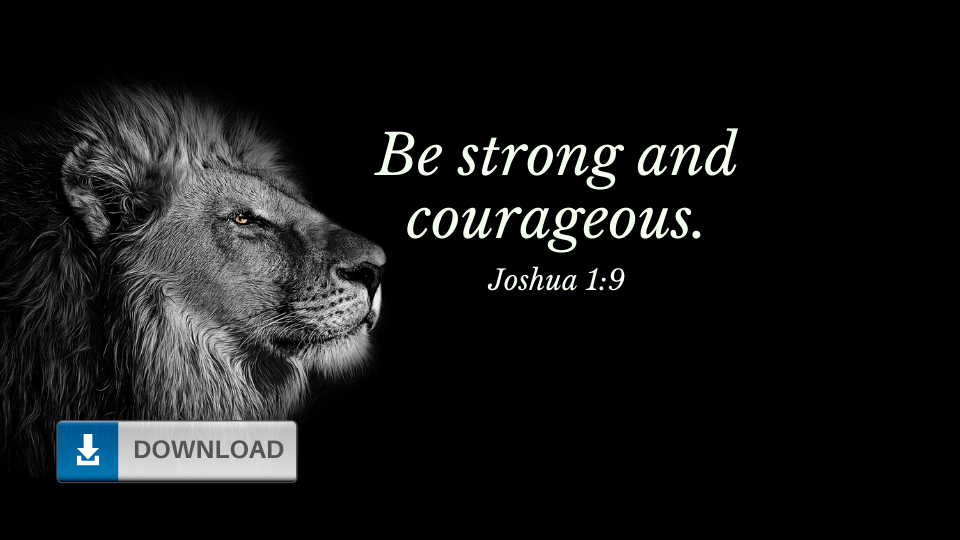 Joshua 1:9 Wallpaper