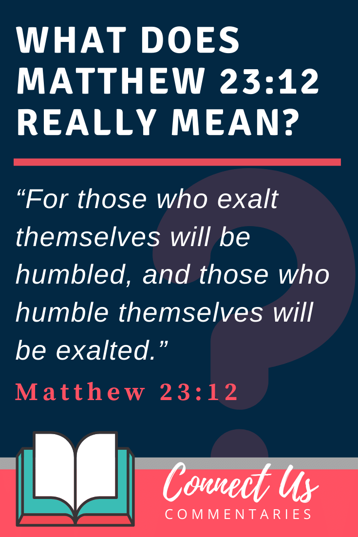 Matthew 23:12 Meaning and Commentary