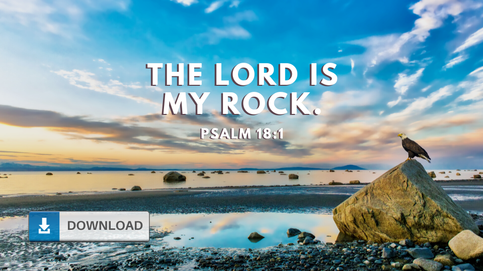 The Lord is My Rock Wallpaper