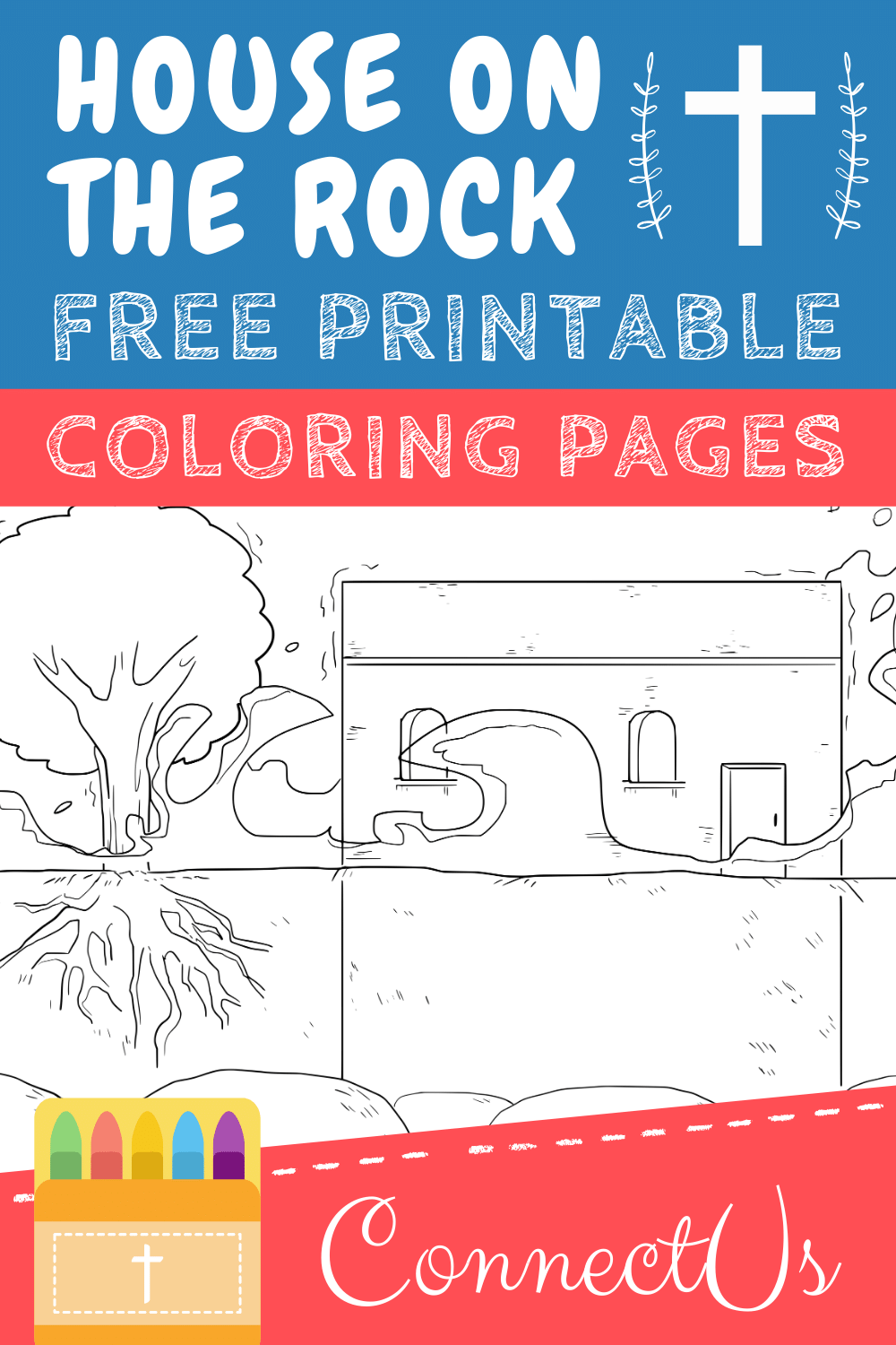 Building Your House on the Rock Printables