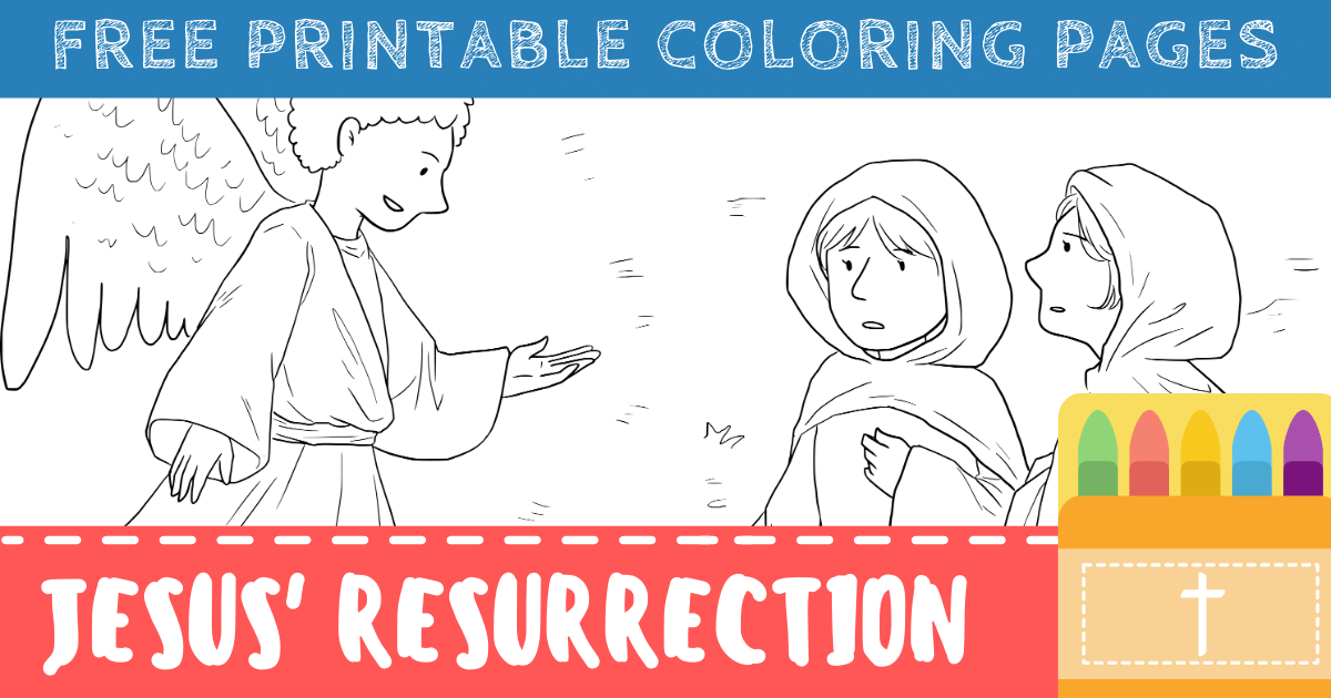 Jesus' Resurrection Coloring Pages