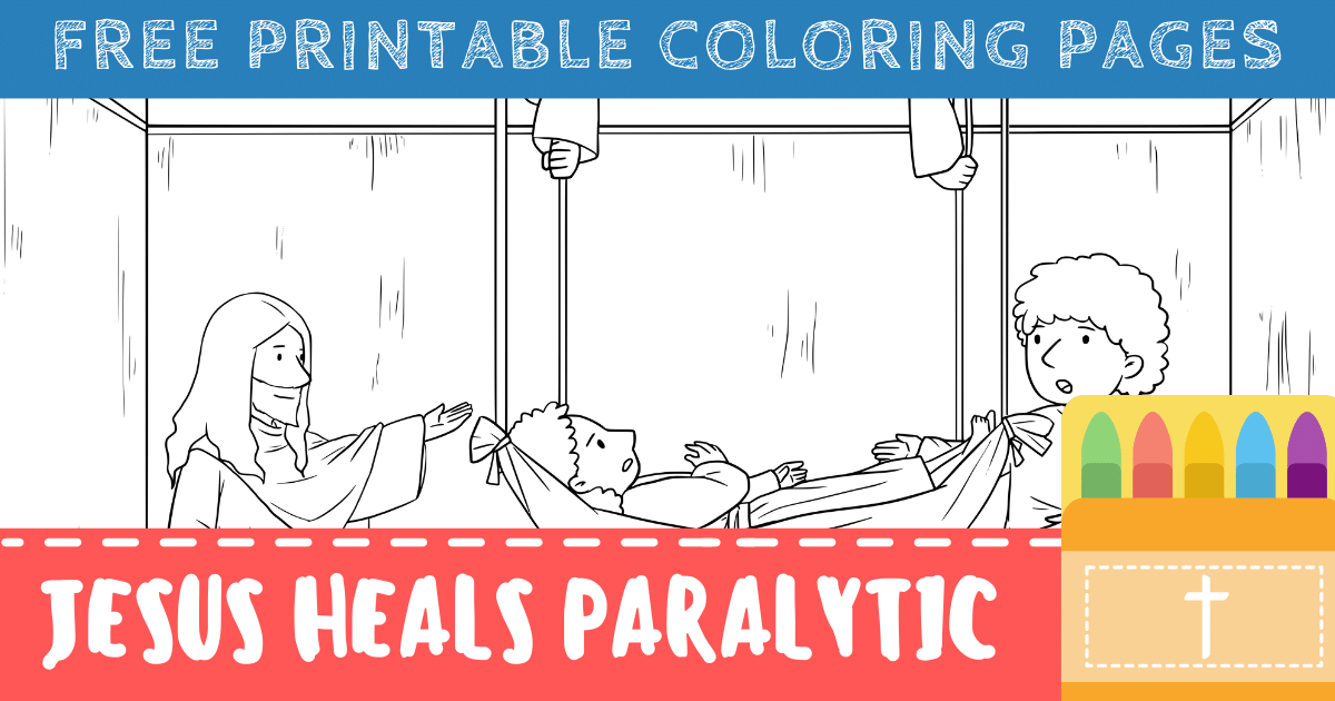 Jesus Heals the Paralytic Man Coloring Pages