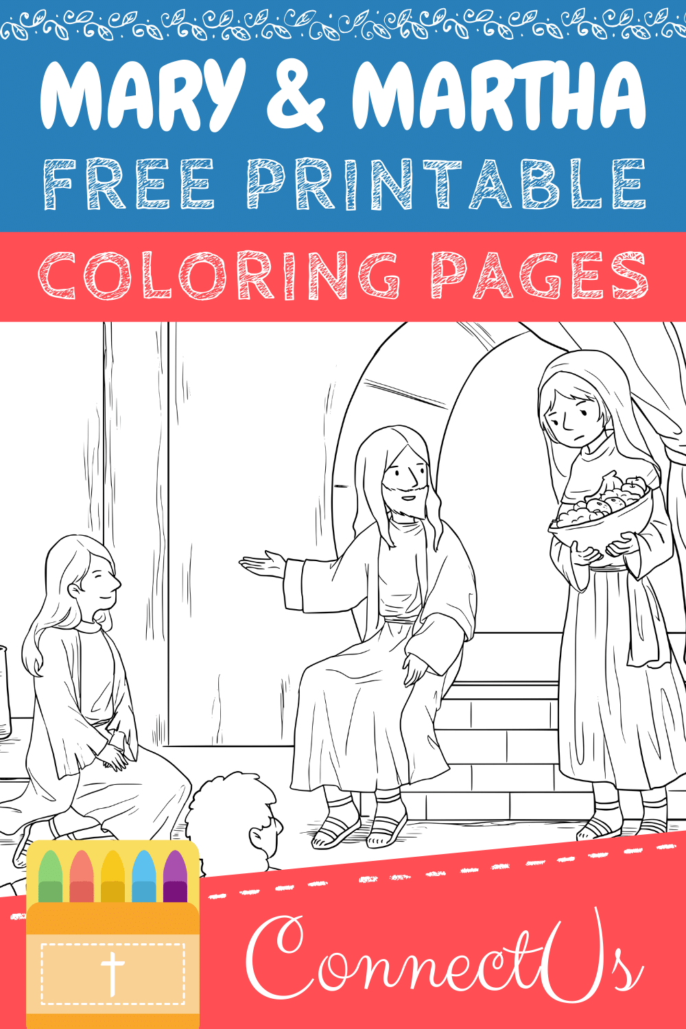 Jesus Visits Mary and Martha coloring page | Free Printable ... | 1500x1000