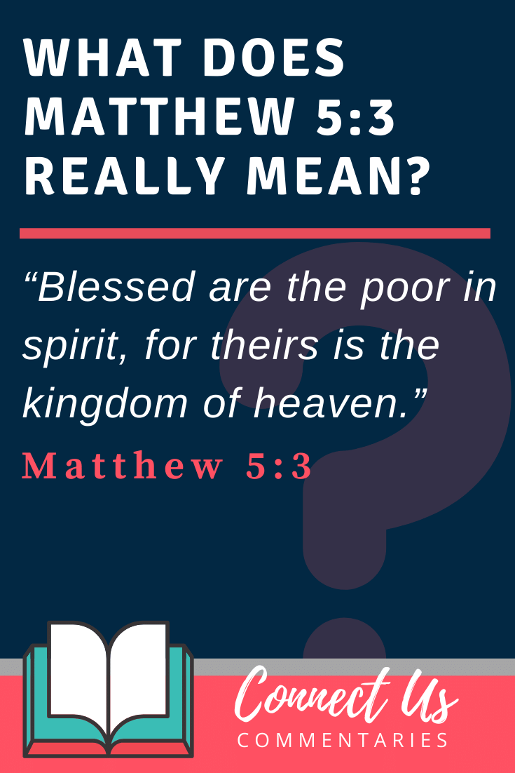 Matthew 5:3 Meaning and Commentary