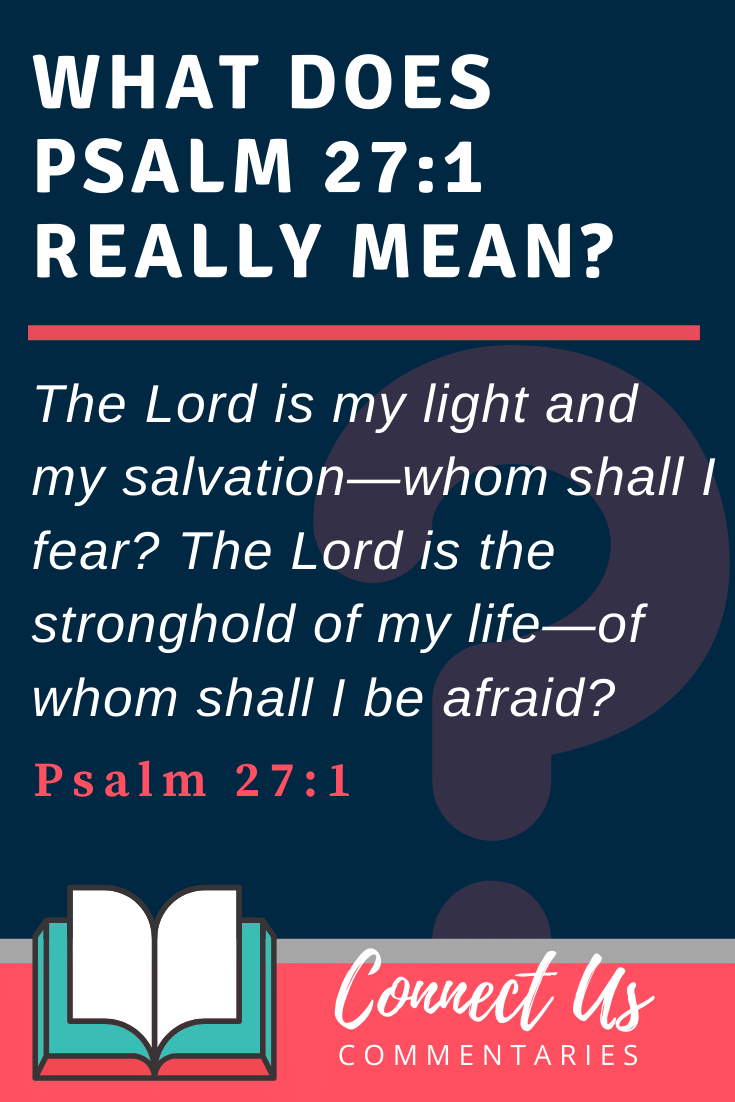 Psalm 27:1 Meaning and Commentary