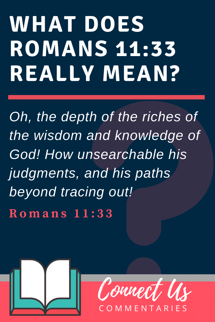 Romans 11:33 Meaning and Commentary