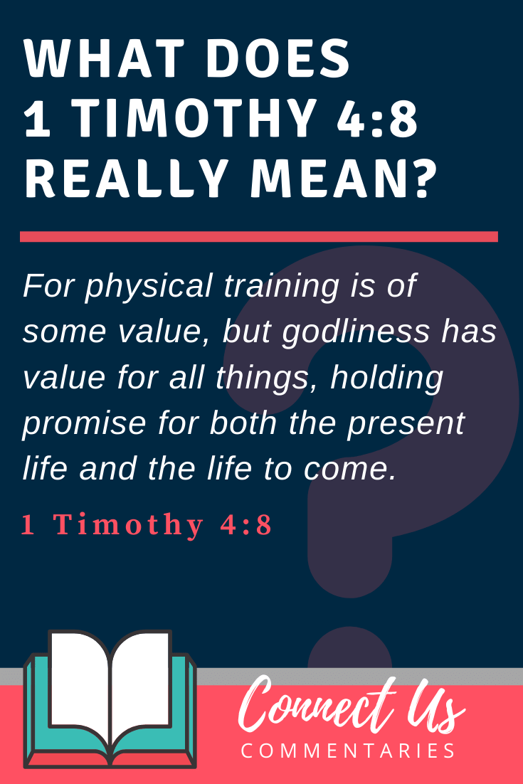 1 Timothy 4:8 Meaning and Commentary
