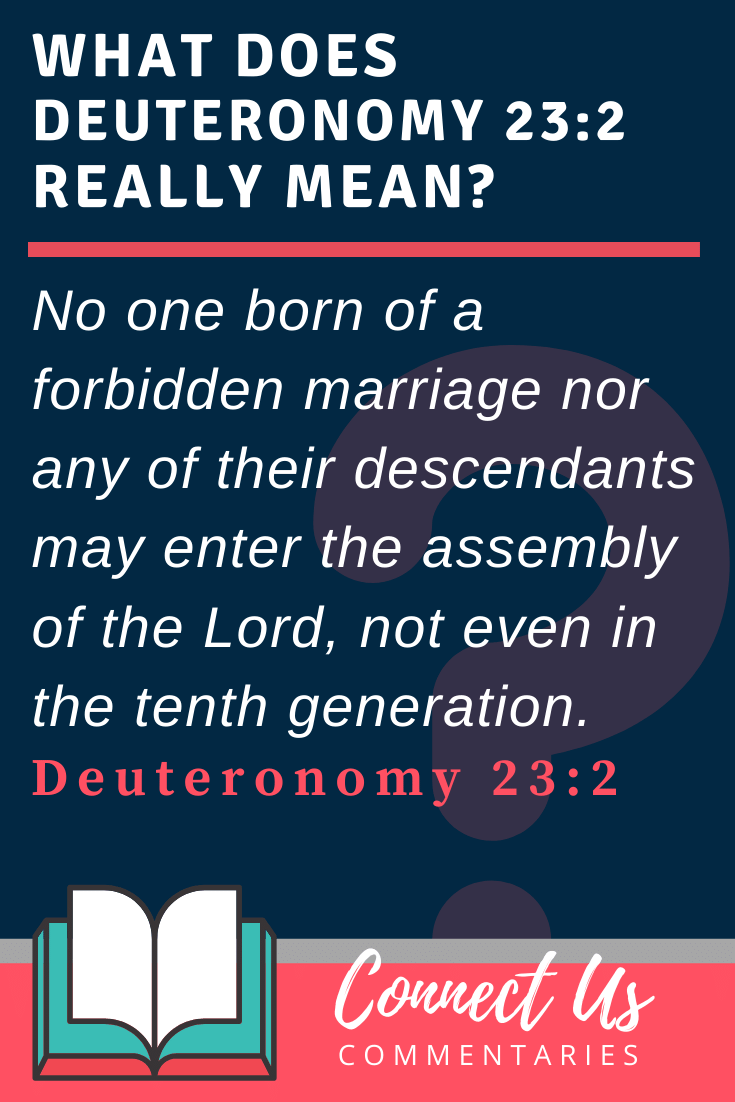 Deuteronomy 23:2 Meaning and Commentary