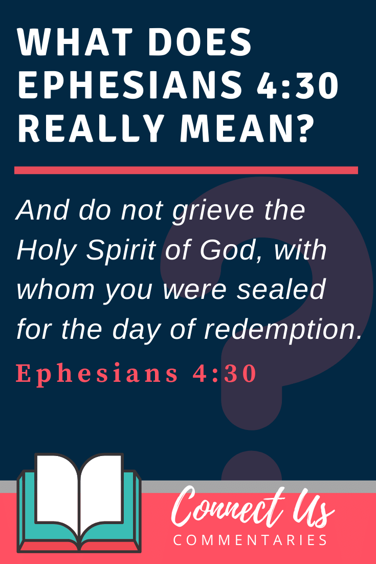 Ephesians 4:30 Meaning and Commentary