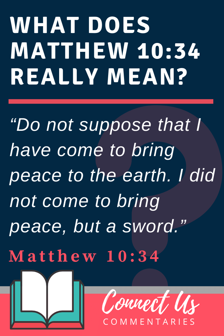 Matthew 10:34 Meaning and Commentary