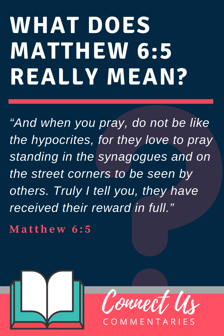 Matthew 6:5 Meaning and Commentary