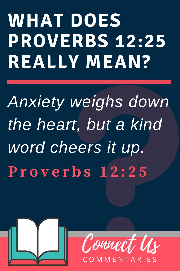 Proverbs 12:25 Meaning and Commentary