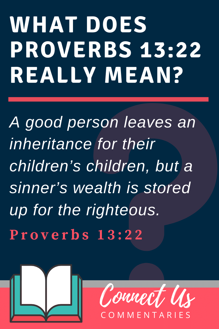 Proverbs 13:22 Meaning and Commentary