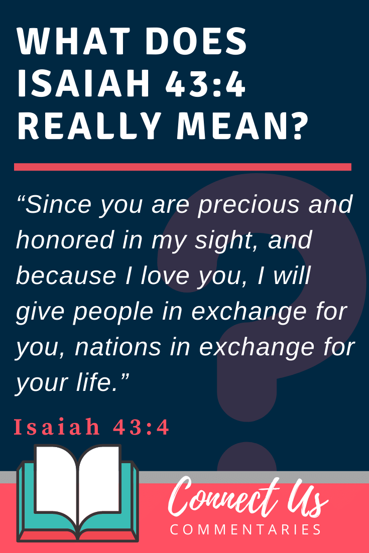Isaiah 43:4 Meaning and Commentary