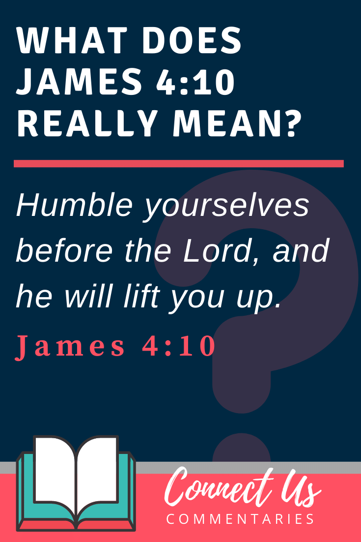 James 4:10 Meaning and Commentary