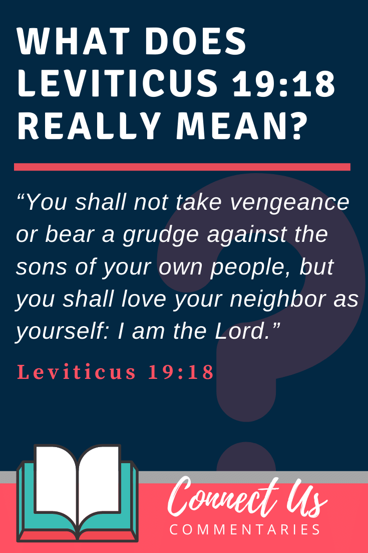 Leviticus 19:18 Meaning and Commentary
