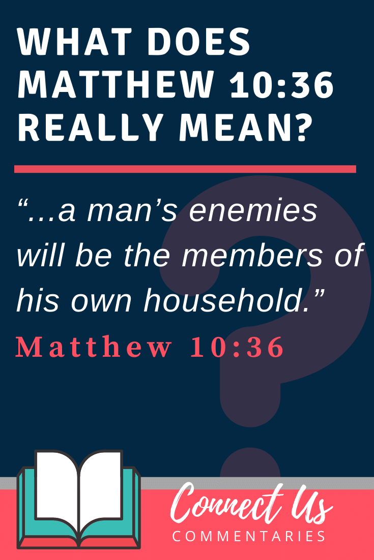Matthew 10:36 Meaning and Commentary