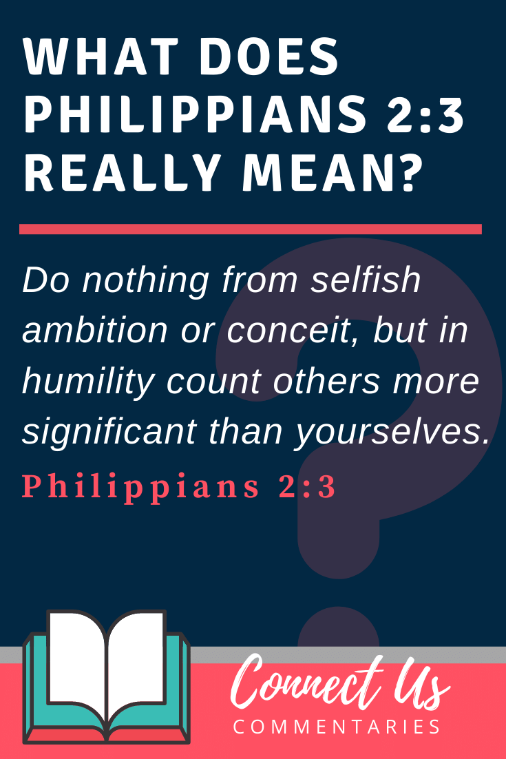 Philippians 2:3 Meaning and Commentary