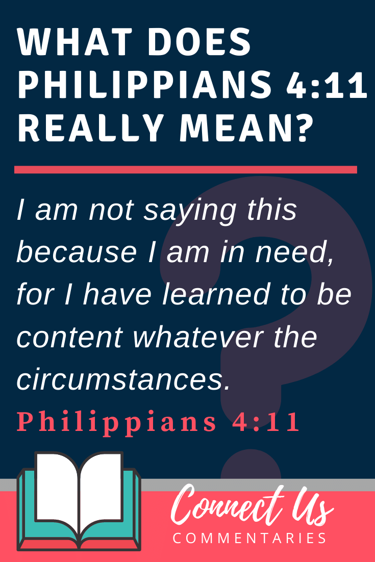 Philippians 4:11 Meaning and Commentary